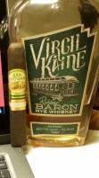 Virgil Kaine Robber Baron Rye Whiskey
